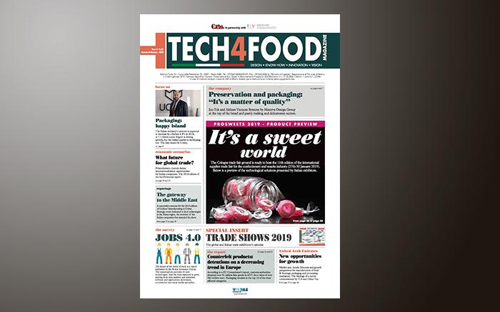Tech4Food n.1/2 gennaio-febbraio 2019 in distribuzione a Prosweets